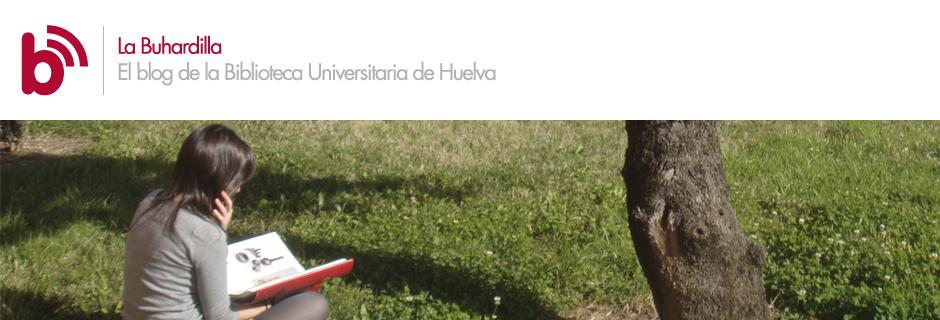 La Buhardilla - El blog de la Biblioteca Universitaria de Huelva