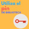 Utiliza el PIN