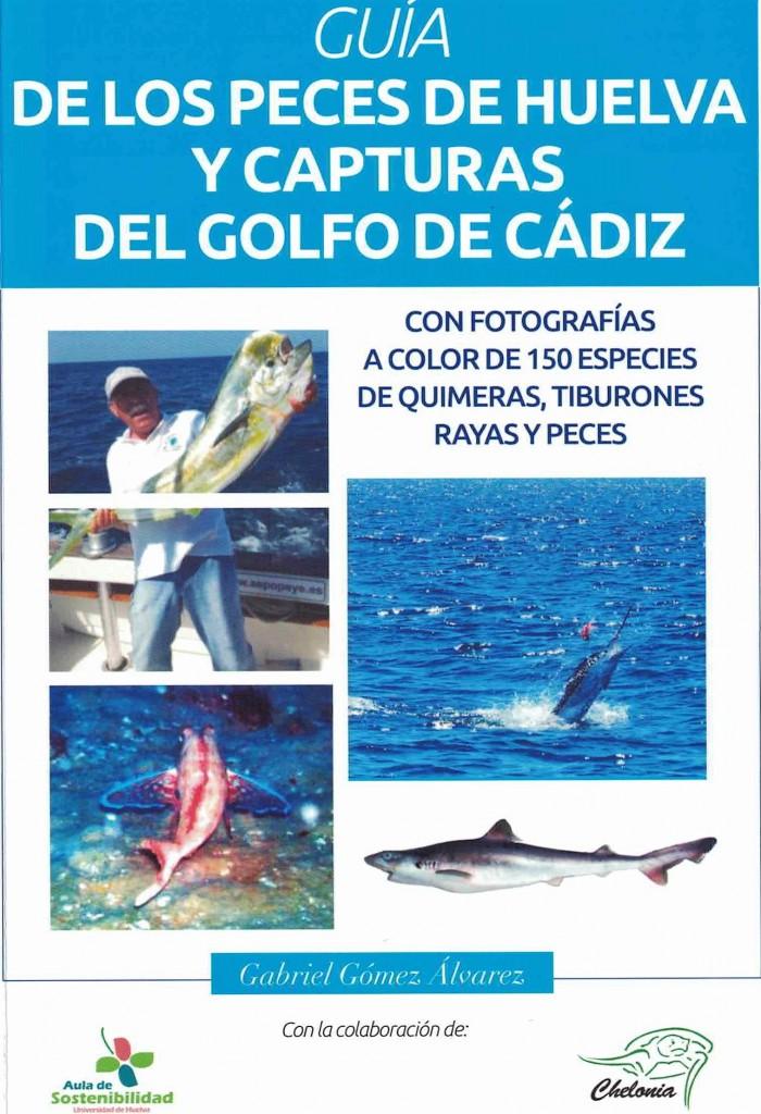 Guía de los peces de Huelva y capturas del Golfo de Cádiz