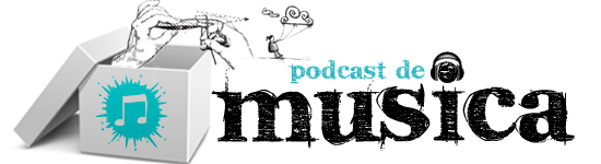 PODCASTS Musica